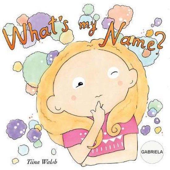 What's My Name? Gabriela