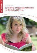 30 wichtige Fragen und Antworten zur Multiplen Sklerose
