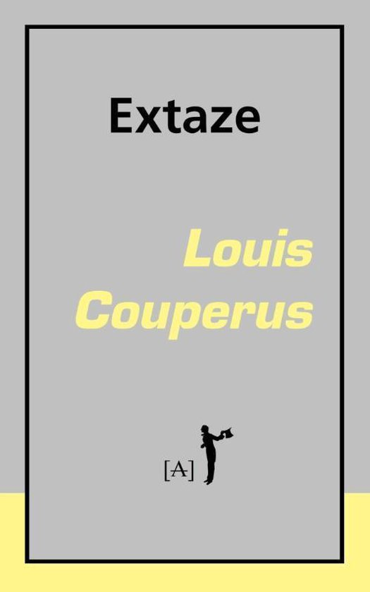 Extaze - Louis Couperus |