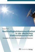 Nachhaltigkeitskommunikation in der deutschen Elektrizitatswirtschaft