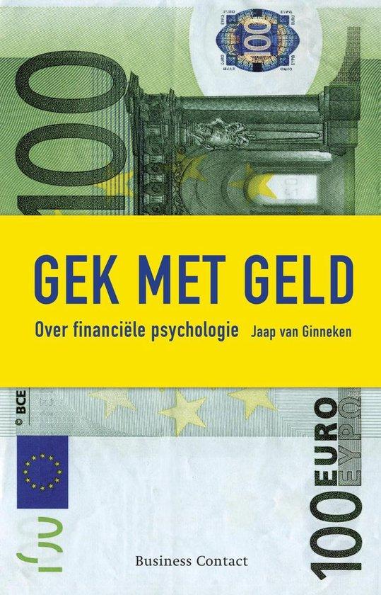Gek met geld - Jaap van Ginneken pdf epub