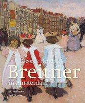 George Hendrik Breitner in Amsterdam