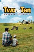 Two Plus Ten