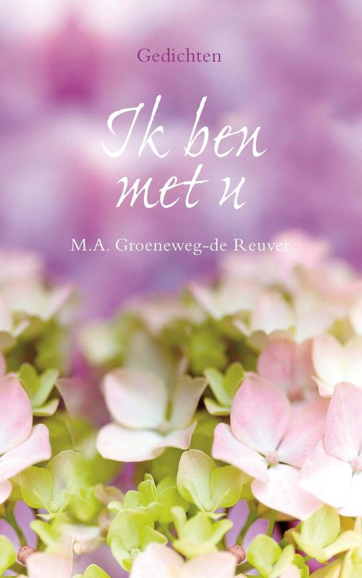 Ik ben met u - M.A. Groeneweg-De Reuver pdf epub