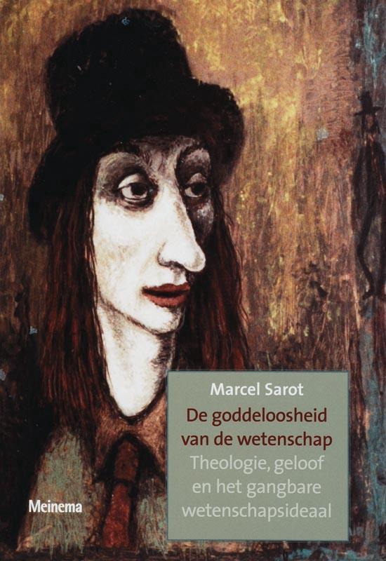 Utrechtse studies 10 - De goddeloosheid van de wetenschap - M. Sarot | Fthsonline.com