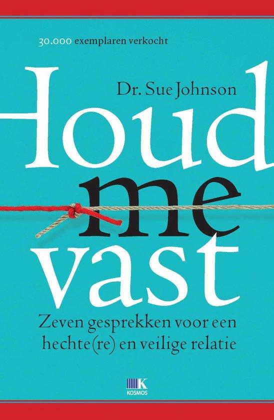 Boek cover Houd me vast van Sue Johnson (Onbekend)
