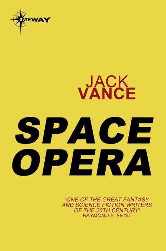 Space Opera - Jack Vance |