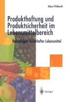 Produkthaftung und Produktsicherheit im Lebensmittelbereich