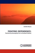 Fighting Dependence