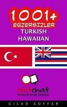 1001+ Exercises Turkish - Hawaiian