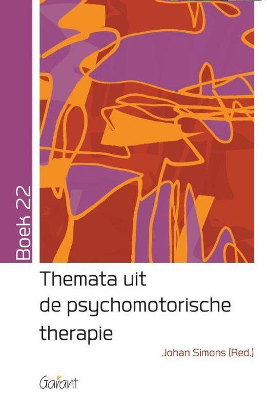 Themata uit de psychomotorische therapie Boek 22 - Johan Simons |