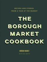 Boek cover The Borough Market Cookbook van Ed Smith