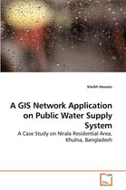 A GIS Network Application on Public Water Supply System