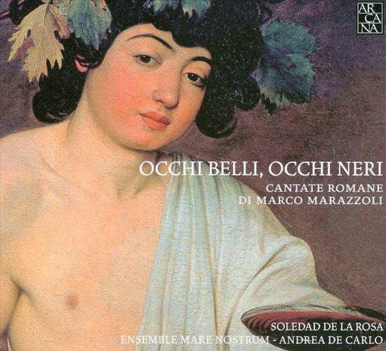 Occhi Belli, Occhi Neri.
