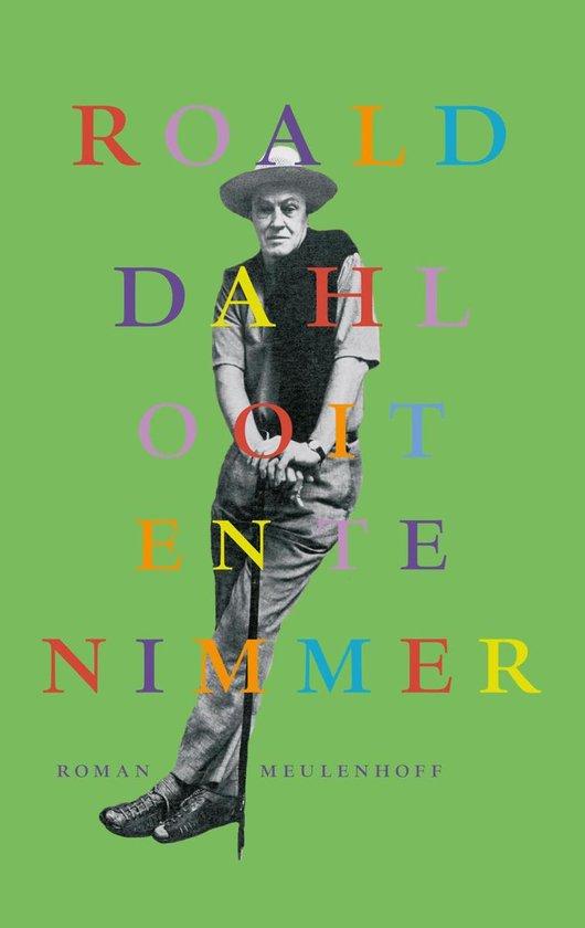 Ooit en te nimmer - Roald Dahl |