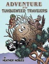 Adventure of the Tumbleweed Travelers