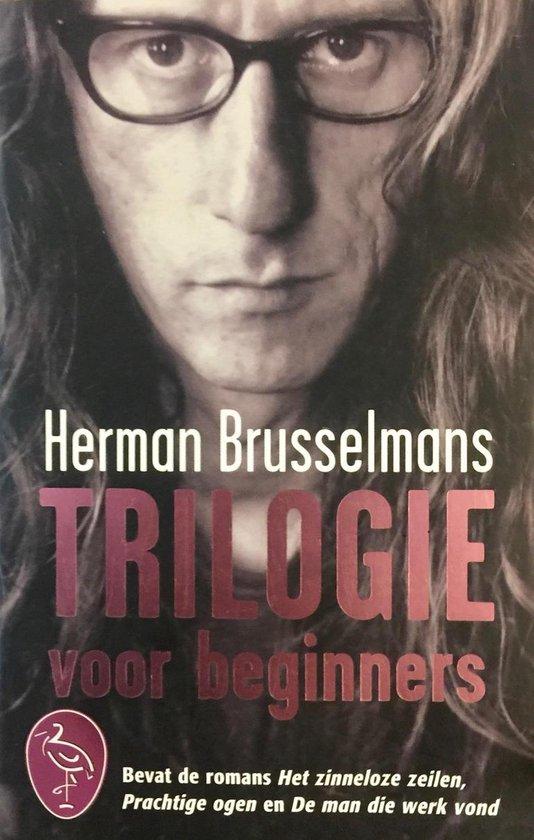 Trilogie Voor Beginners - Herman Brusselmans |