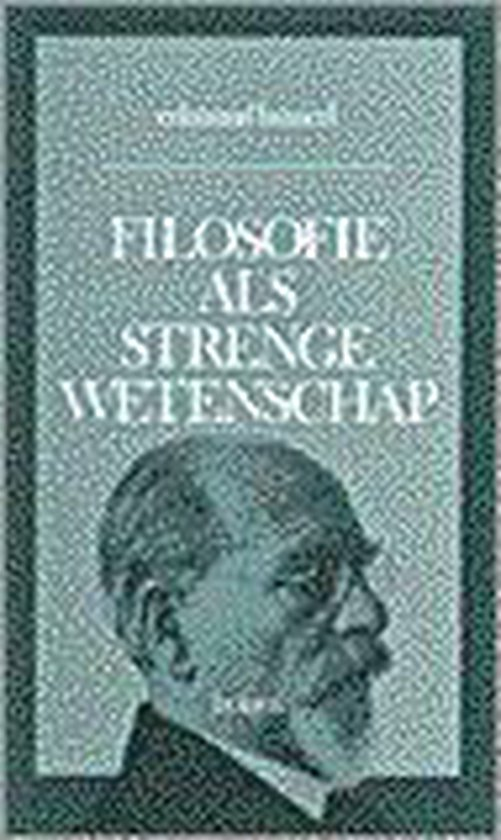 FILOSOFIE ALS STRENGE WETENSCHAP (BK) - E. Husserl | Readingchampions.org.uk