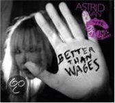 Better Than Wages
