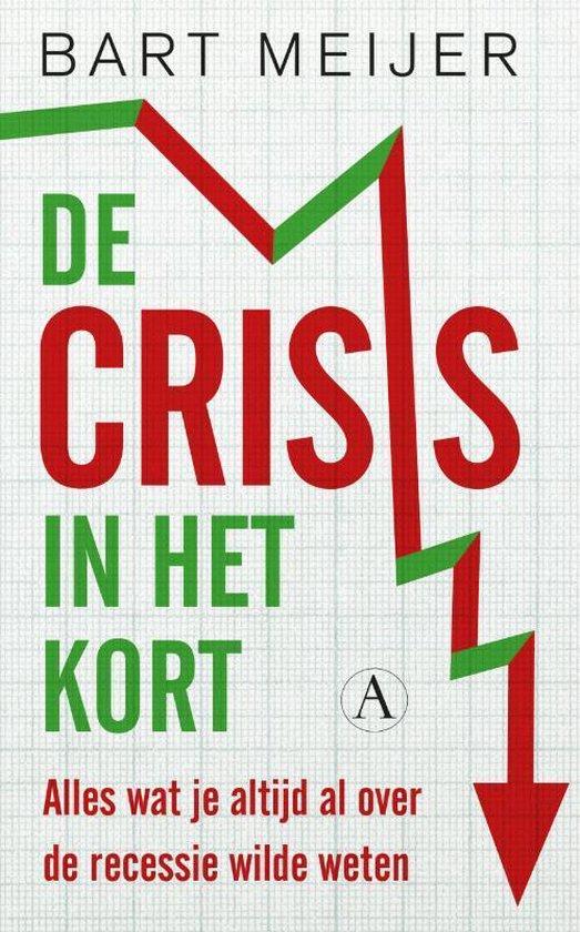 De crisis in het kort - Bart Meijer pdf epub