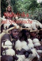 S Dafrika - Auf Spurensuche
