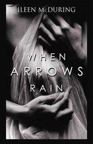 When Arrows Rain