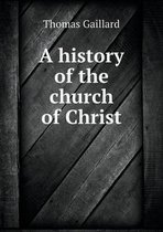 A History of the Church of Christ