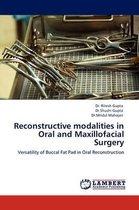 Reconstructive Modalities in Oral and Maxillofacial Surgery