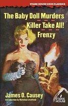 Omslag The Baby Doll Murders / Killer Take All! / Frenzy