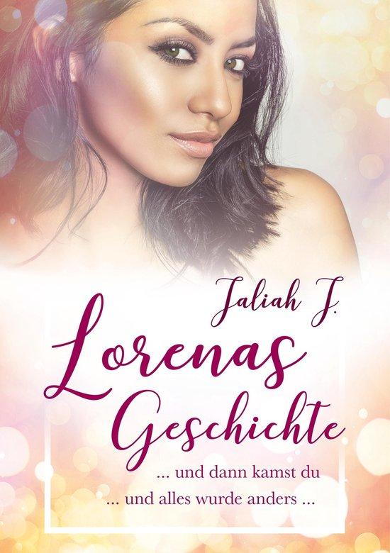 Boek cover Lorenas Geschichte 1 van Jaliah J. (Onbekend)