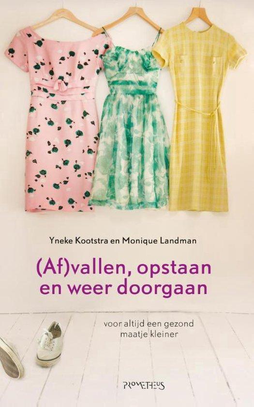 (Af)vallen, opstaan en weer doorgaan - Yneke Kootstra |