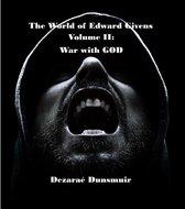 The World of Edward Givens: Volume II