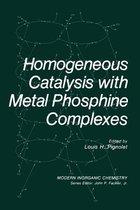 Homogeneous Catalysis with Metal Phosphine Complexes