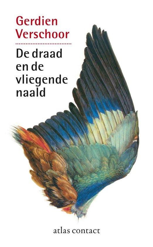 De draad en de vliegende naald - Gerdien Verschoor pdf epub