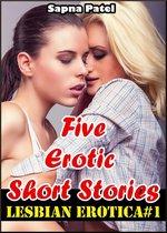 Lesbian Erotica#1 (Five Erotic Short Stories)