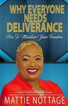 Why Everyone Needs Deliverance