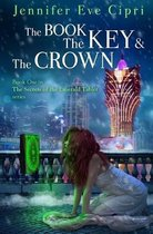 The Book, the Key and the Crown