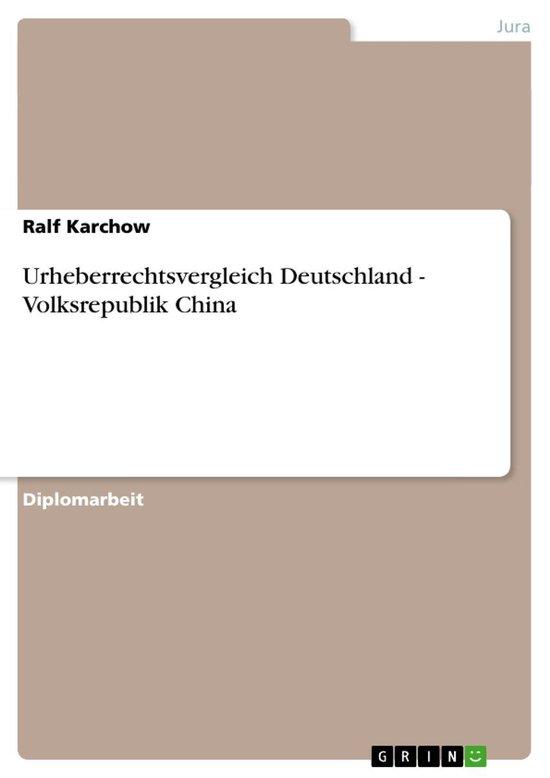 Urheberrechtsvergleich Deutschland - Volksrepublik China