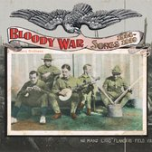 The Bloody War Songs 1924 - 1939