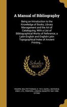 A Manual of Bibliography