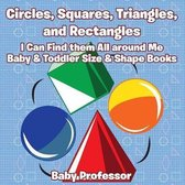 Circles, Squares, Triangles, and Rectangles