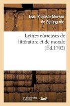 Lettres curieuses de litterature et de morale