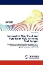 Boek cover Innovative Near Field and Very Near Field Antenna Test Ranges van Pietro Vinetti