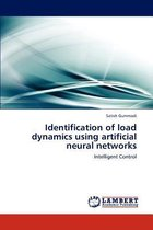 Identification of Load Dynamics Using Artificial Neural Networks