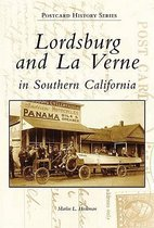 Lordsburg and La Verne in Southern California