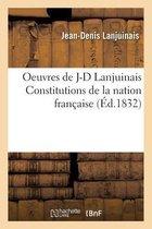 Oeuvres de J-D Lanjuinais Constitutions de la nation francaise