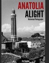 Anatolia Alight
