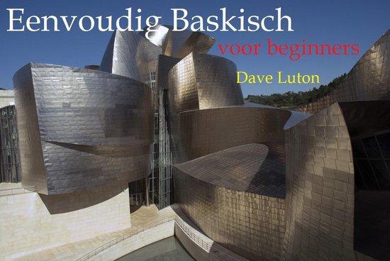 Eenvoudig Baskisch voor Beginners - Dave Luton |