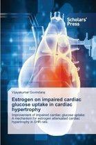Estrogen on Impaired Cardiac Glucose Uptake in Cardiac Hypertrophy