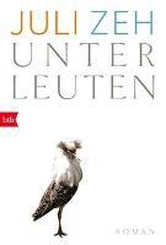 Boek cover Unterleuten van Juli Zeh (Paperback)